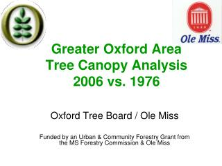 Greater Oxford Area Tree Canopy Analysis 2006 vs. 1976