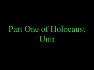 Part One of Holocaust Unit