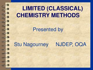 LIMITED CLASSICAL CHEMISTRY METHODS
