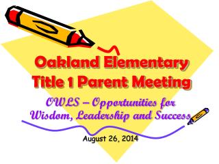 Oakland Elementary  Title 1 Parent Meeting