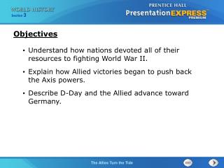 Understand how nations devoted all of their resources to fighting World War II.