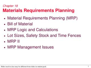 Chapter 18 Materials Requirements Planning