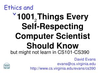 David Evans evans@cs.virginia cs.virginia/evans/cs390