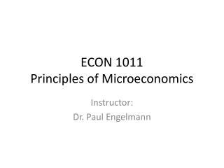 ECON 1011 Principles of Microeconomics