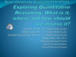 Leslie Dacosta M.S., G.E. Program Math Faculty,  Kathleen Lodge, M.S., G.E. Program Math Faculty,