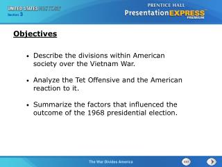 Describe the divisions within American society over the Vietnam War.