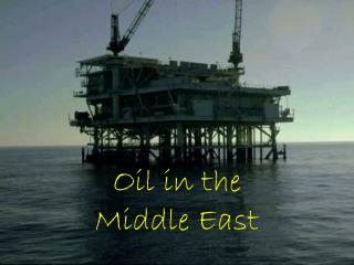 Oil in the Middle East