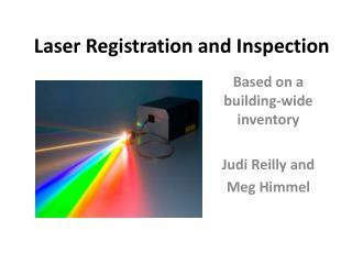 Laser Registration and Inspection
