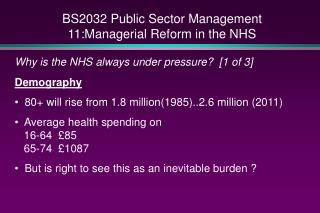 BS2032 Public Sector Management 11:Managerial Reform in the NHS