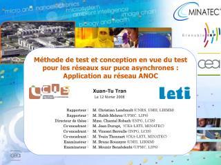 M�thode de test et conception en vue du test pour les r�seaux sur puce asynchrones :