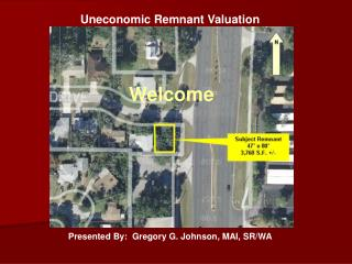 Uneconomic Remnant Valuation