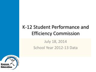 K-12 Student Performance and Efficiency Commission