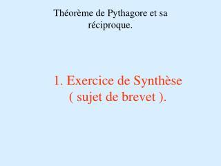 1. Exercice de Synth se   sujet de brevet .