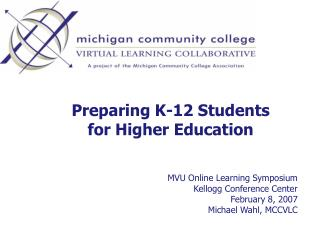 Preparing K-12 Students for Higher Education