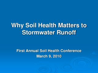 Why Soil Health Matters to Stormwater Runoff
