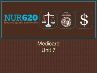 Medicare Unit 7