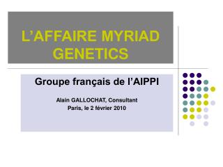 L AFFAIRE MYRIAD GENETICS