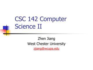 CSC 142 Computer Science II