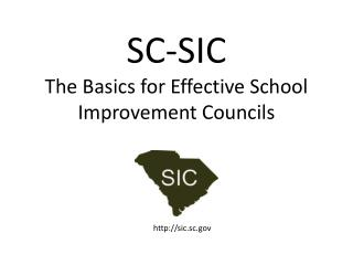 SC-SIC The Basics for Effective School Improvement Councils