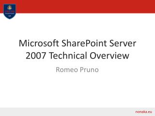 Microsoft SharePoint Server 2007 Technical Overview