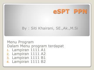 eSPT  PPN
