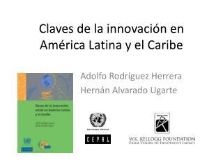 Claves de la innovación en América Latina y el Caribe