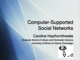 Computer-Supported  Social Networks
