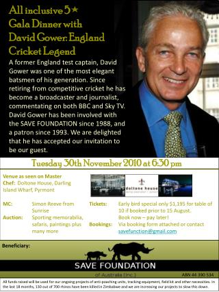 All inclusive 5       Gala Dinner with  David Gower: England Cricket Legend
