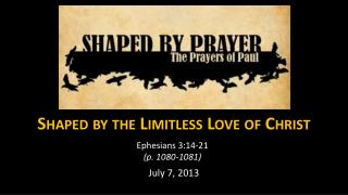 Shaped by the Limitless Love of Christ