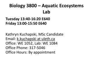Biology 3800 – Aquatic Ecosystems  Lab