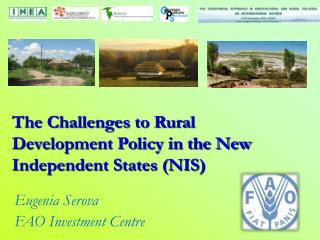 The Challenges to Rural Development Policy in the New Independent States (NIS)