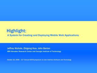 Highlight:  A System for Creating and Deploying Mobile Web Applications