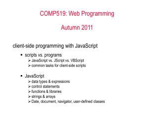 COMP519: Web Programming Autumn 2011