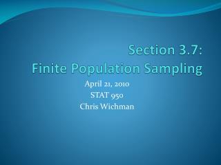 Section 3.7: Finite Population Sampling