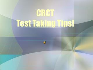 CRCT Test Taking Tips!