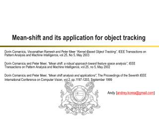 Mean-shift and its application for object tracking