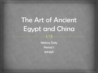 The Art of Ancient Egypt and China