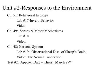 Unit #2-Responses to the Environment