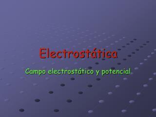 Electrost tica