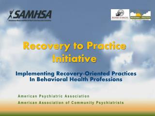 Recovery to  Practice  Initiative
