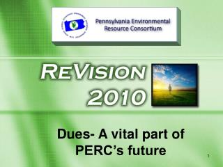 Dues- A vital part of PERC�s future