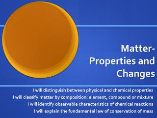 Matter-Properties and Changes