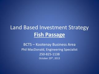 Land Based Investment Strategy Fish Passage