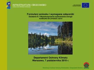 Departament Ochrony Klimatu Warszawa, 7 października 2010 r.