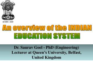 An overview of the INDIAN  EDUCATION SYSTEM