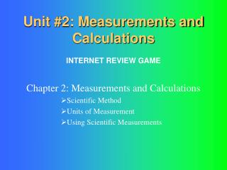 Unit #2: Measurements and Calculations