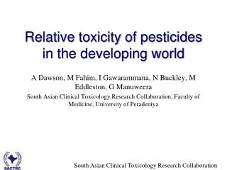 Relative toxicity of pesticides in the developing world