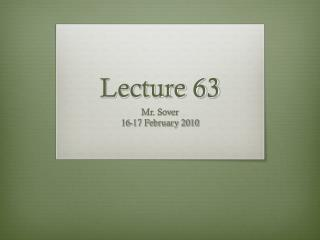 Lecture 63