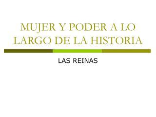 MUJER Y PODER A LO LARGO DE LA HISTORIA