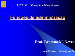 Funções de administração